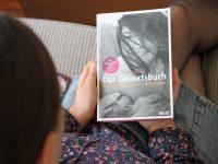 Traumatische Geburt und Traumgeburt – Vorbereitung, Erleben und Verarbeitung meiner Geburten mit dem Geburtsbuch aus dem Beltz Verlag