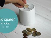 Anzeige: Sei Clever365 – Geldsparen im Alltag: Tipps & Tricks