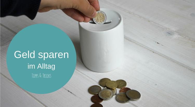 Geld sparen im Alltag Tipps Clever365