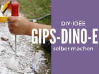 DIY: Gips-Dino-Eier selber machen