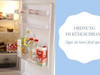 Anzeige: Ordnung im Kühlschrank – Tipps und das OTTO Shopping Festival