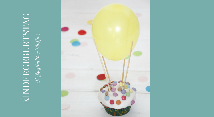 Idee Kindergeburtstag Rezept Luftballon Muffins