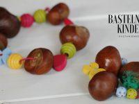 Basteln mit Kastanien: Eine Kastanienkette, eine glückliche Ur-Oma und trockene Kinderfüße