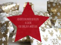 Adventskalender befüllen: Ideen für einen Jungen-Adventskalender und einen Mädchen-Adventskalender
