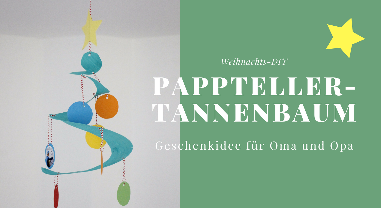 Bastelidee f r weihnachten pappteller tannenbaum - Ihr werdet oma und opa ...