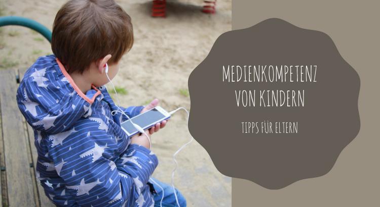 Mediennutzung Medienkompetenz Kinder Tipps für Eltern