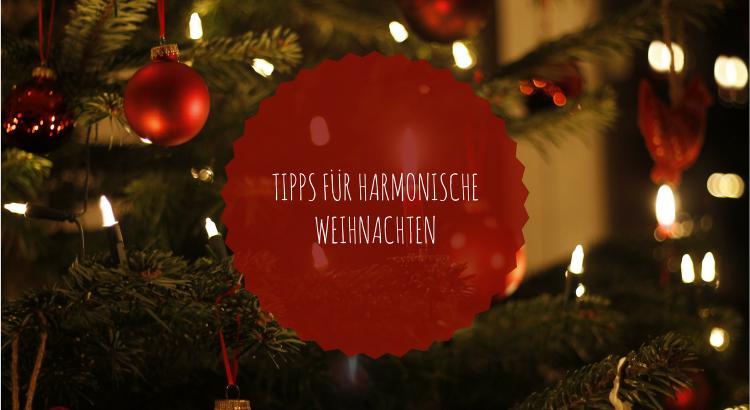 Weihnachten mit Kindern Tipps harmonische Weihnachten