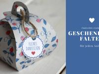 Schnelles Dankeschön-Geschenk: Geschenkbox basteln (inkl. Freebie)