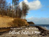 Dänemark im Winter: Lolland, Falster & Møn entdecken