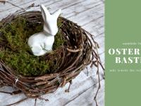 Osternest basteln: Osternest aus Birkenreisig