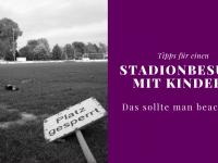 Anzeige: Tipps für einen Stadionbesuch mit Kindern und das Telekom Sportpaket