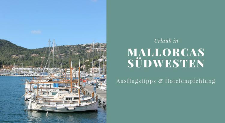 Mallorca Südwesten Tipps