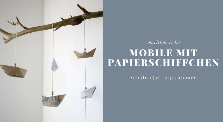 Mobile mit Papierschiffchen Anleitung