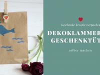 Basteln mit Wäscheklammern: Ideen für Dekoklammern und selbstgemachte Geschenktüten