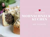 Rezept: Mohnschnecken-Kuchen mit Streuseln