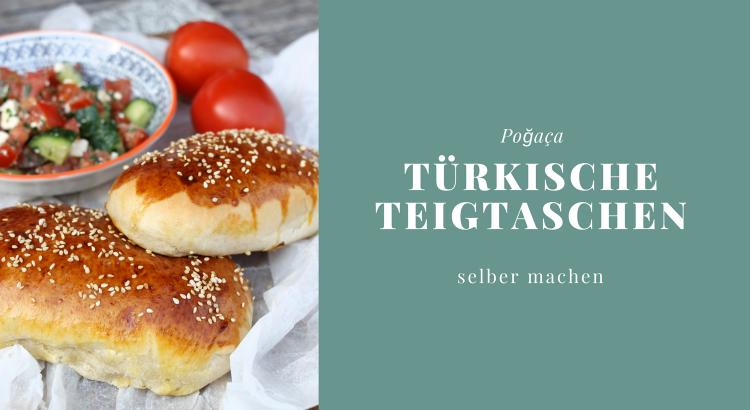 Poğaça - türkische Teigtaschen selber machen