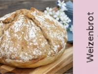 Einfaches Weizenbrot: Rezept für ein Weißbrot