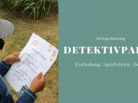 Detektivparty: Deko, Spiele, Rezepte und mehr