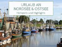 Anzeige: Sommerurlaub in Deutschland: Unsere TOP 5 Urlaubsorte an der Nordsee und Ostsee (in Kooperation mit BestFewo)
