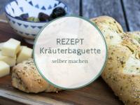Rezept: Kräuterbaguette selber machen