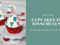 Rezept: Einschulungs-Muffins zum Schulanfang