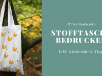 DIY: Stofftasche bedrucken für Waldschätze (inkl. Kinderbuch-Tipp)