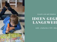Kreativ sein mit Kindern: Ideen für Regentage