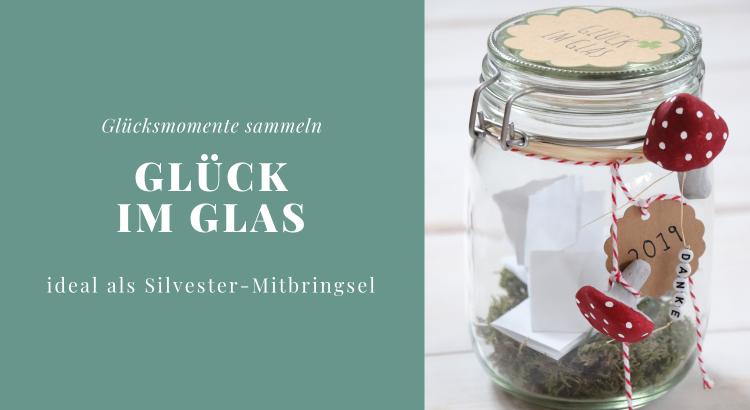 Glücksmomente sammeln Glas DIY