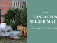 Winter-DIY: Eislaterne basteln