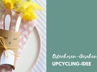 Osterhasen-Geschenkschachtel: Klorollen-Upcycling zu Ostern