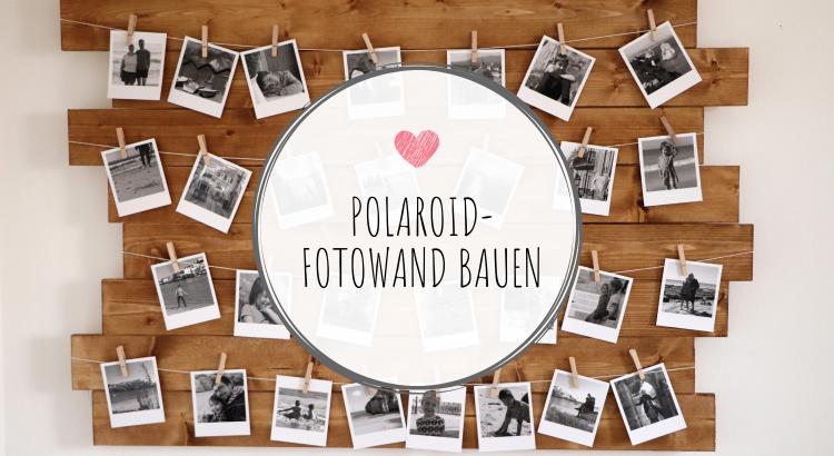 Fotowand Ideen Polaroid