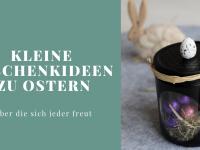 Anzeige - Kleine Geschenkideen zu Ostern: Osternest im Glas & fingerbook