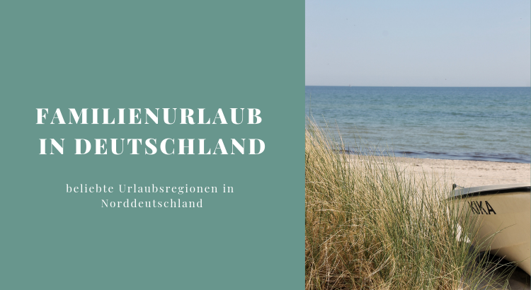 beliebte Urlaubsregionen Norddeutschland