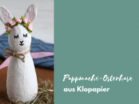 Pappmaché-Hasen: Upcycling-Idee zu Ostern