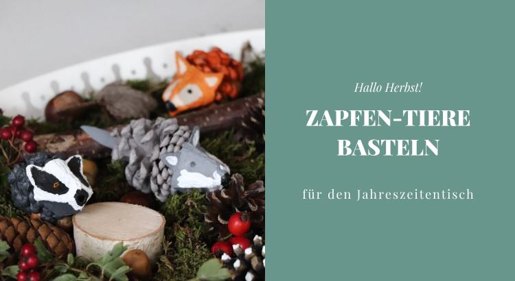 DIY Zapfen-Tiere basteln