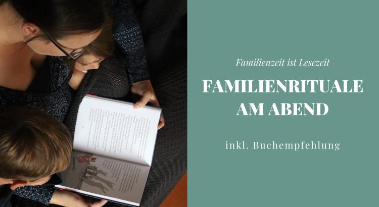 Familienzeit und Familienrituale