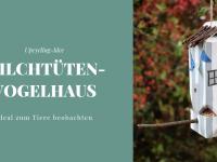 DIY: Milchtüten-Vogelhaus zum Tiere beobachten (inkl. Buchempfehlung)