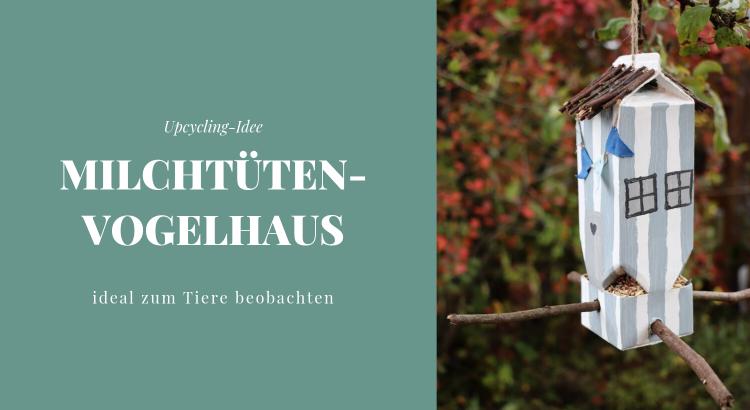 Milchtüten-Vogelhaus basteln