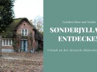 Visit Sønderjylland: Urlaub in Süddänemark