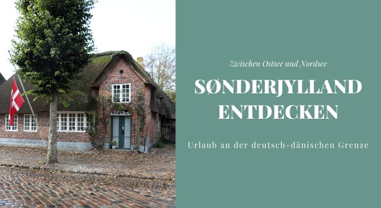 Sønderjylland Urlaub Tipps