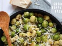 Saisonal kochen: Gnocchi-Rosenkohl-Pfanne