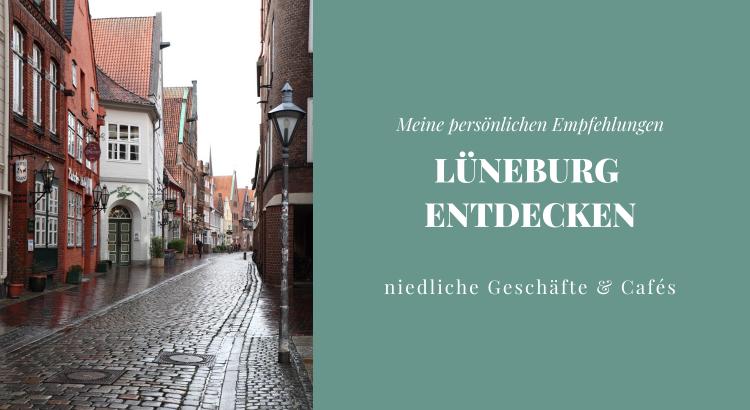 Lüneburg entdecken Empfehlungen