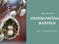 DIY: Osteranhänger basteln mit Walnussschalen