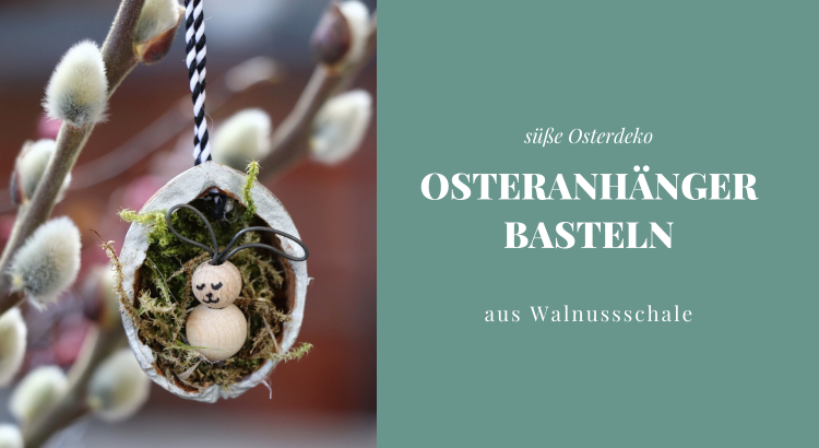 Osteranhänger basteln DIY