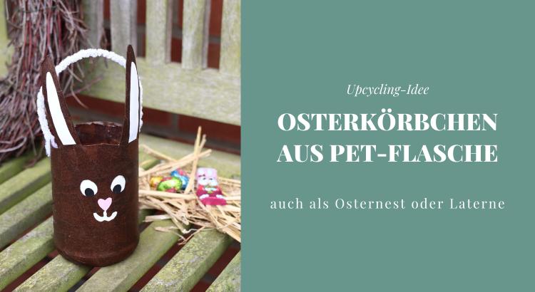 Osterkörbchen DIY Ostern