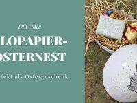DIY: Klopapier-Osternest basteln