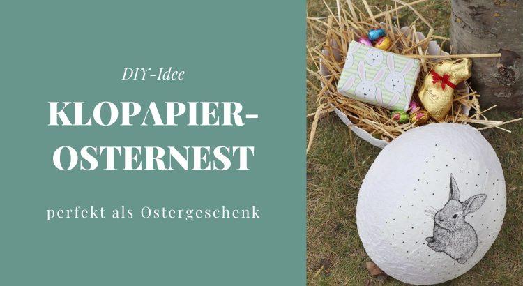 DIY Klopapier Osternest basteln