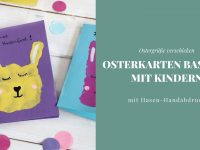DIY: Osterkarten mit Hasen-Handdruck