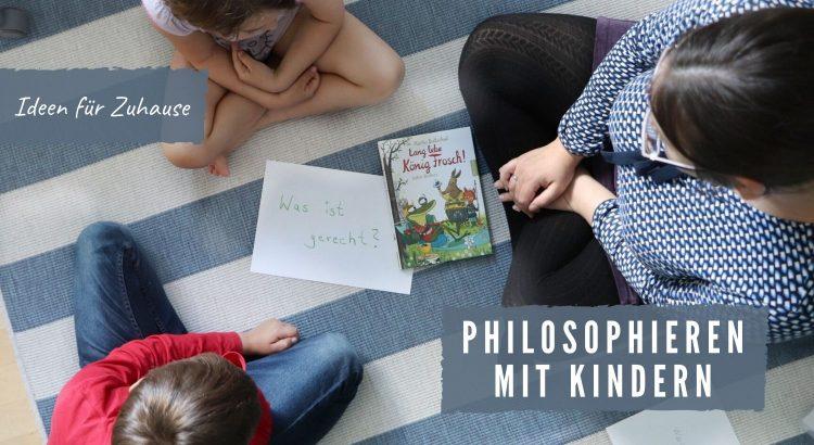 Philosophieren mit Kindern Ideen