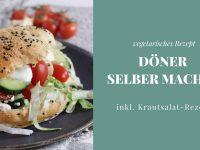 Vegetarischer Döner: Rezept zum Selbermachen